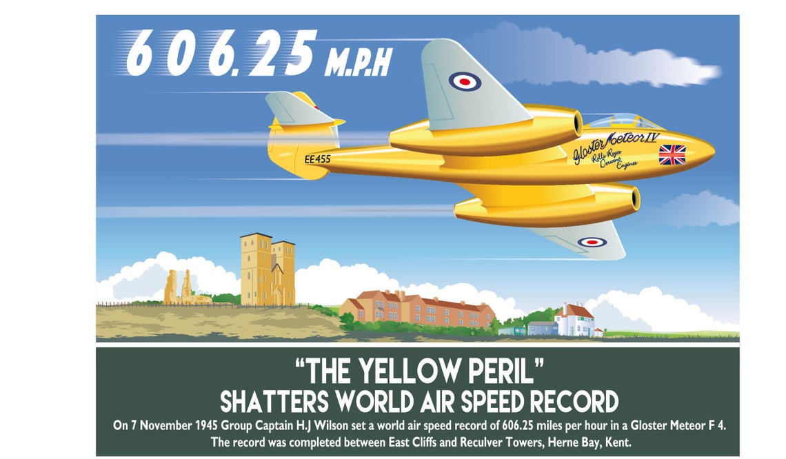 Vintage Style 1940's, Gloster Meteor, Yellow Peril, World Air Speed Record, Poster, Plane, Herne Bay Kent